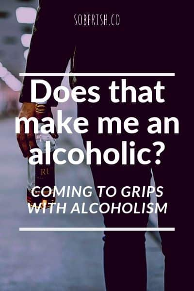 Man with bottle asks does that make me an alcoholic