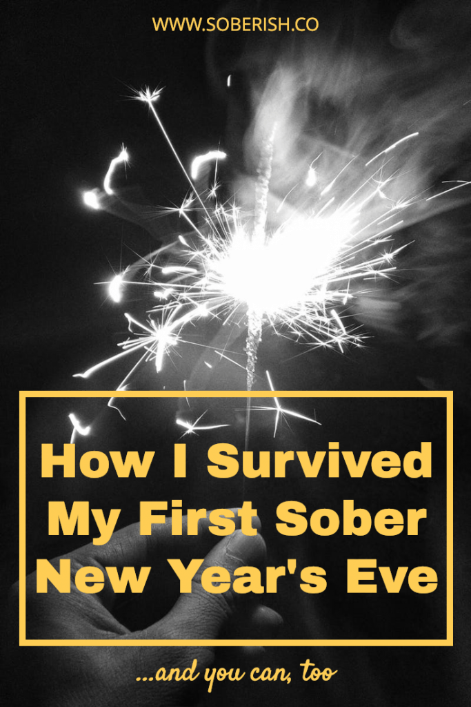 Steps I used to stay sober on NYE