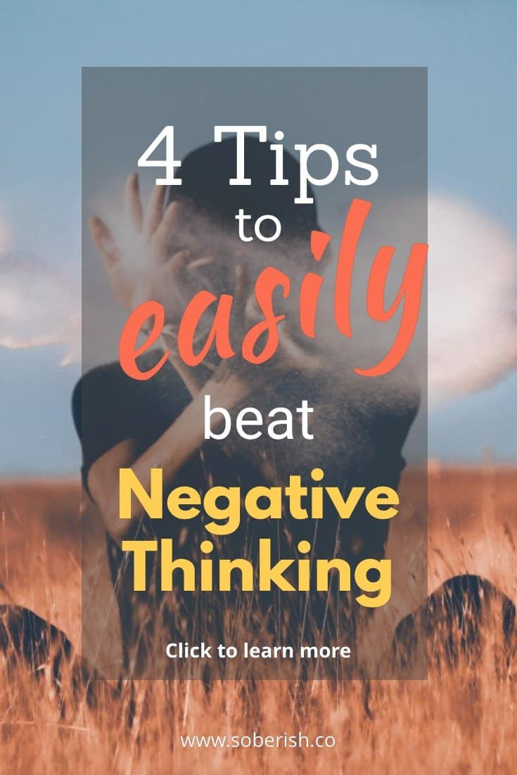 Steps to combat negative thinking