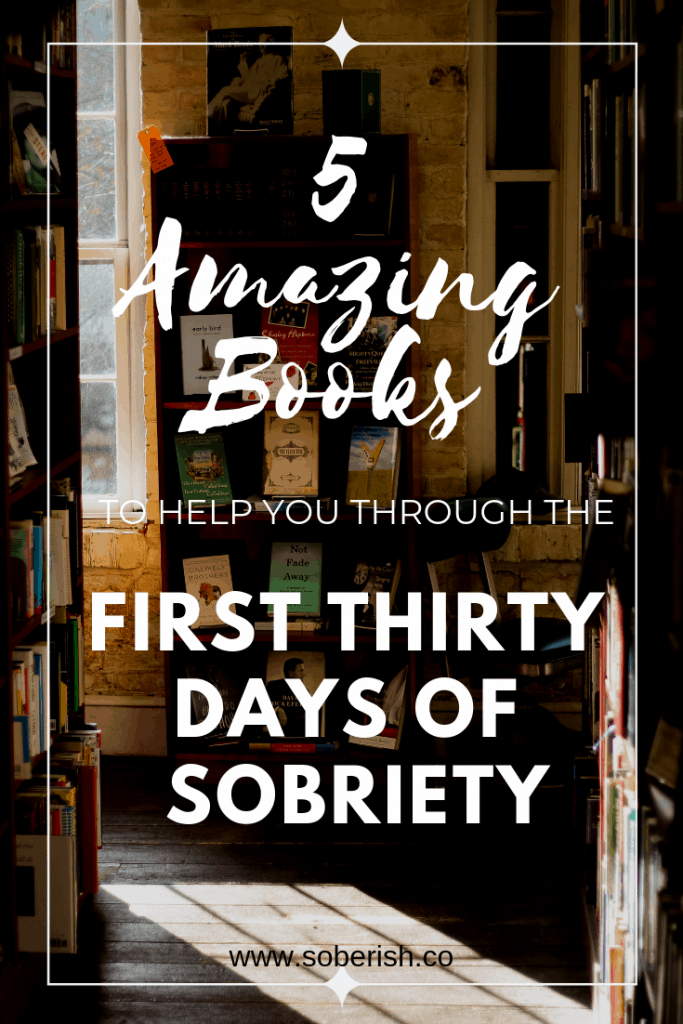 Suggested books to help you get through early sobriety