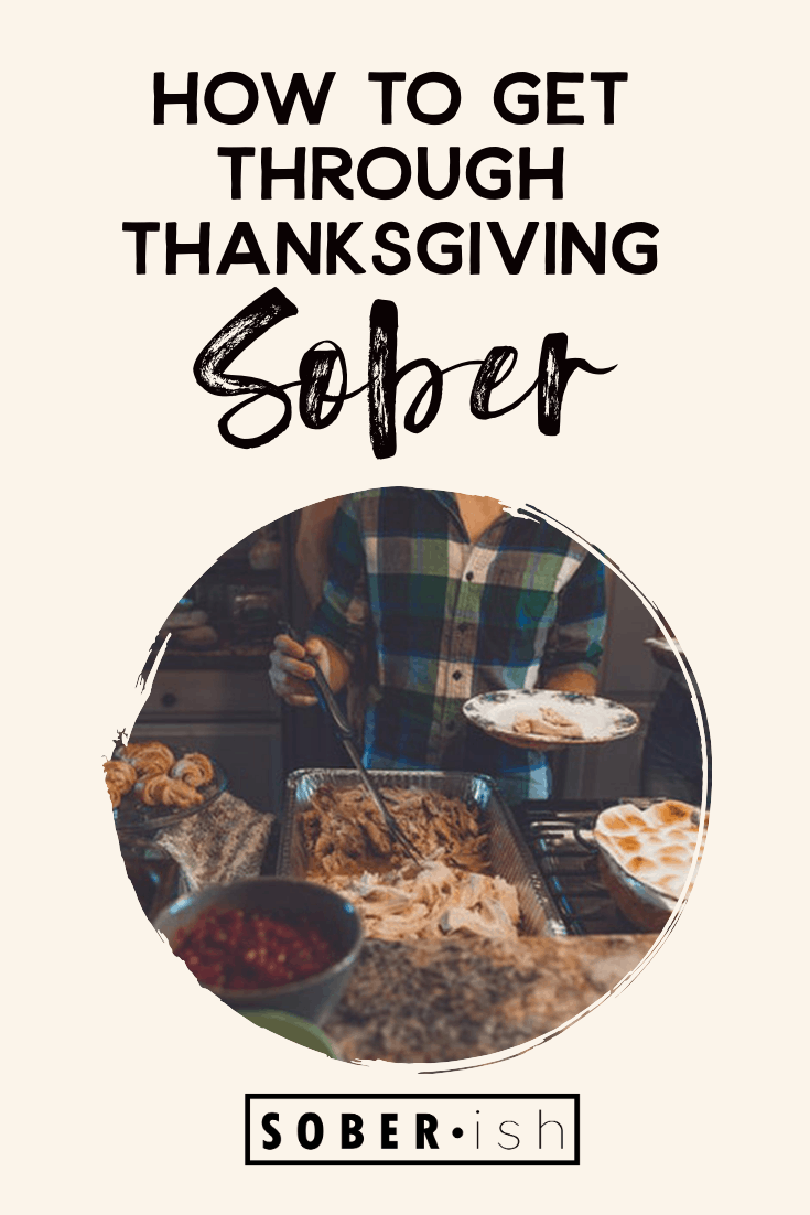 image of thanksgiving food under title how to get through thanksgiving sober