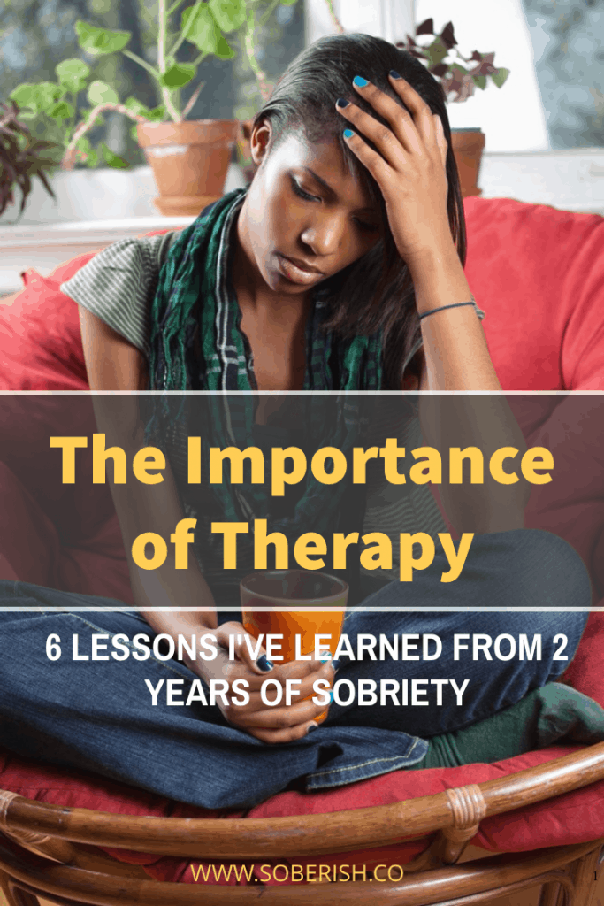The importance of therapy and five other lessons from two years of sobriety