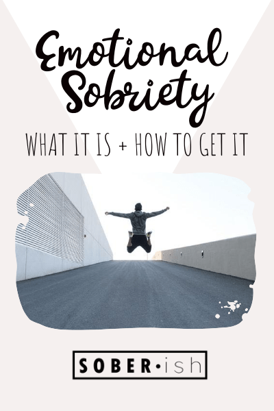 Man jumping for joy under title Emotional Sobriety What it is and what it isn't