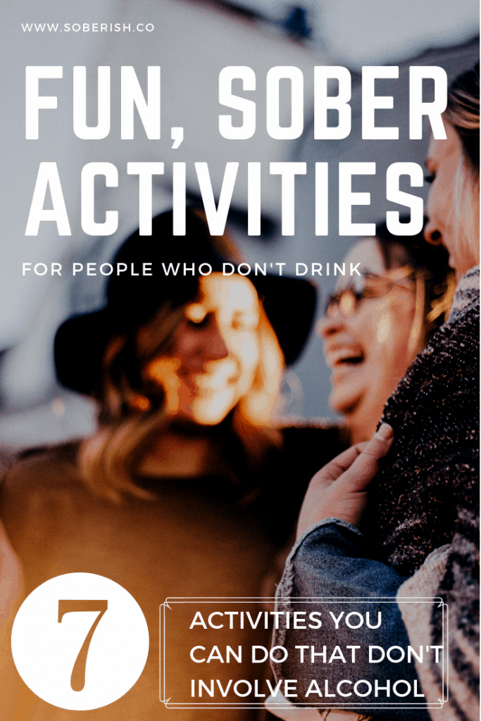 Creating a social life around your sobriety
