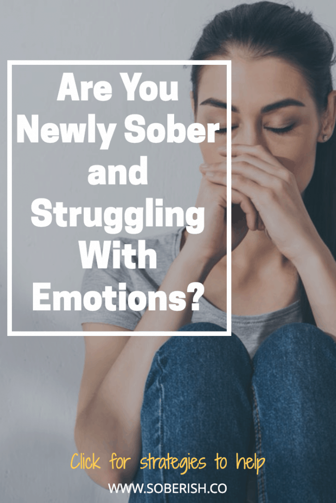 How you can manage your emotions in early sobriety