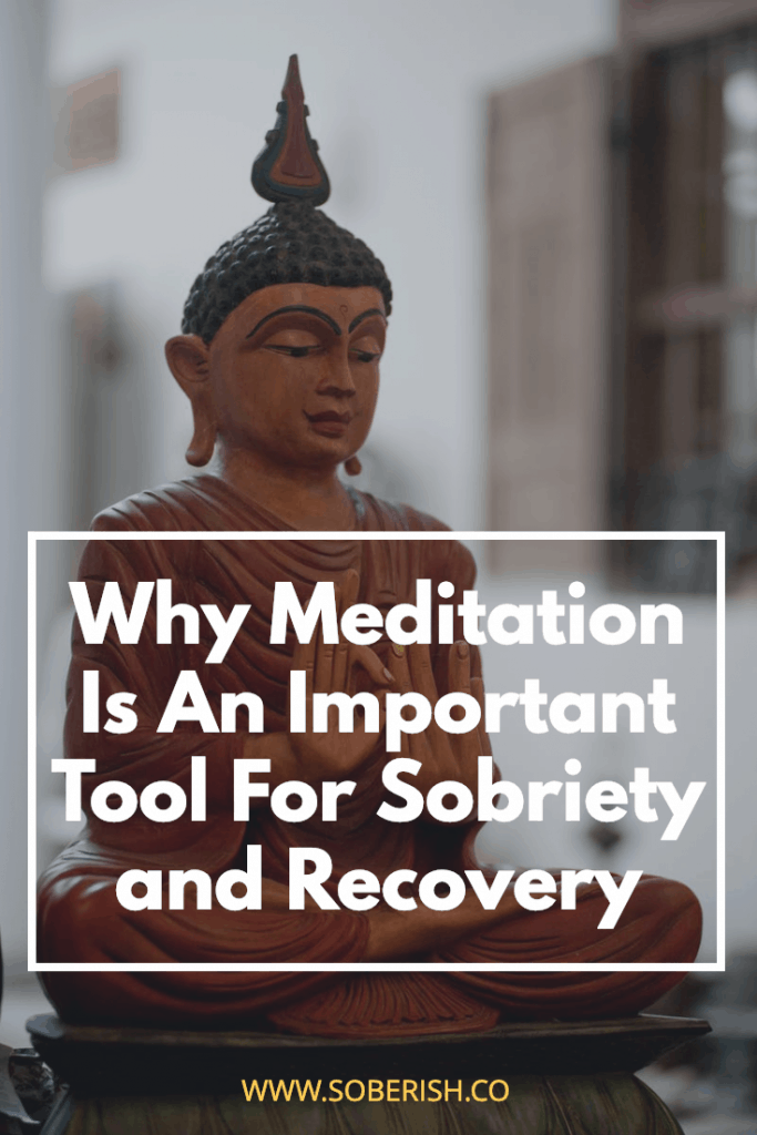 How meditation works and can help keep you sober