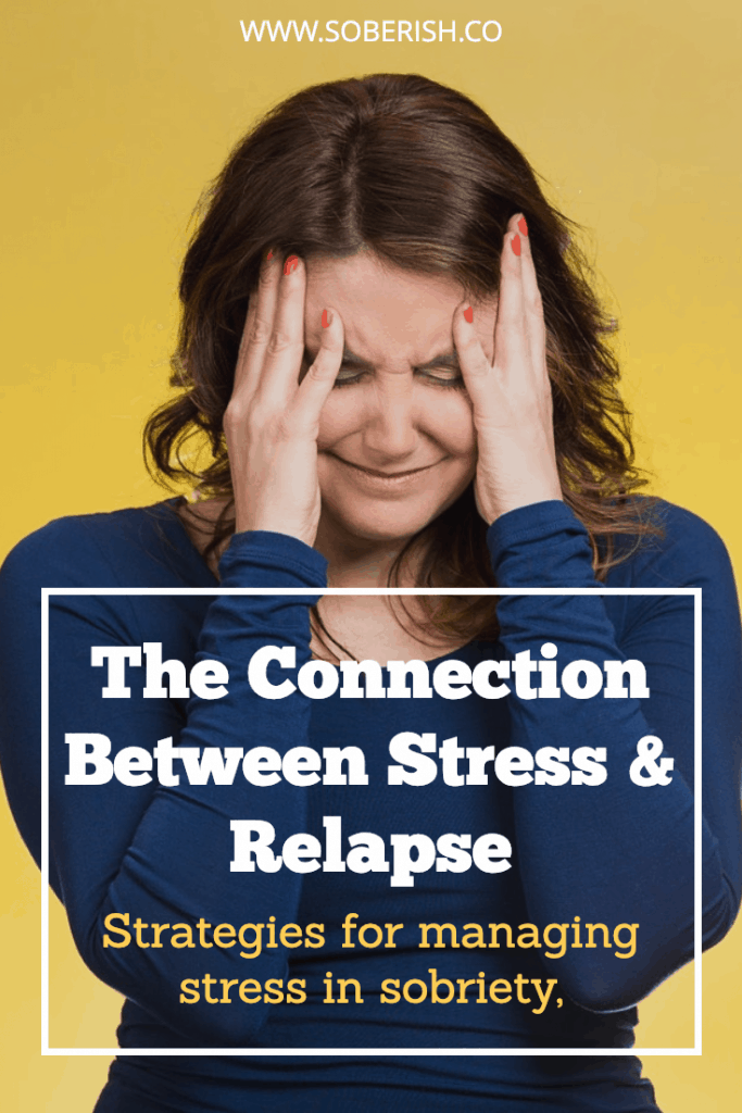 Stress, Sobriety, and Relapse