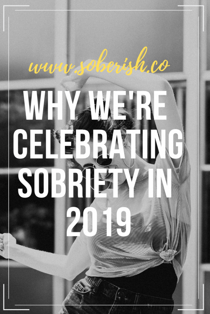 Sobriety is on the rise and we're going to celebrate it!