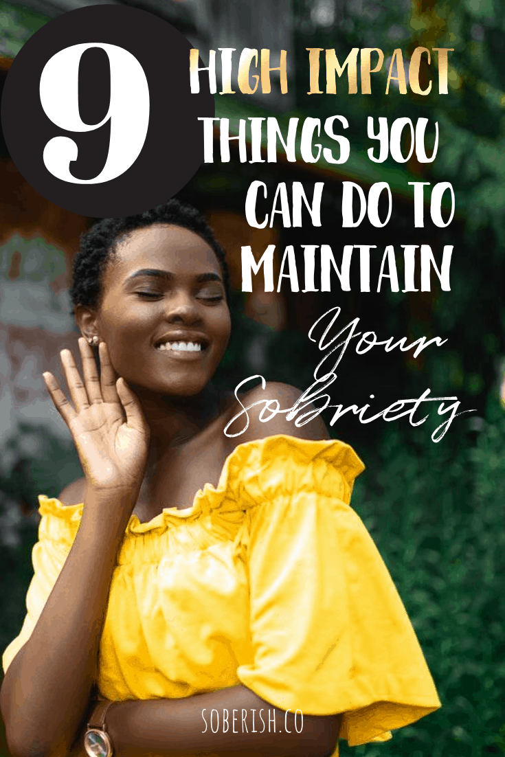woman smiling with title that says 9 things you can do to maintain sobriety