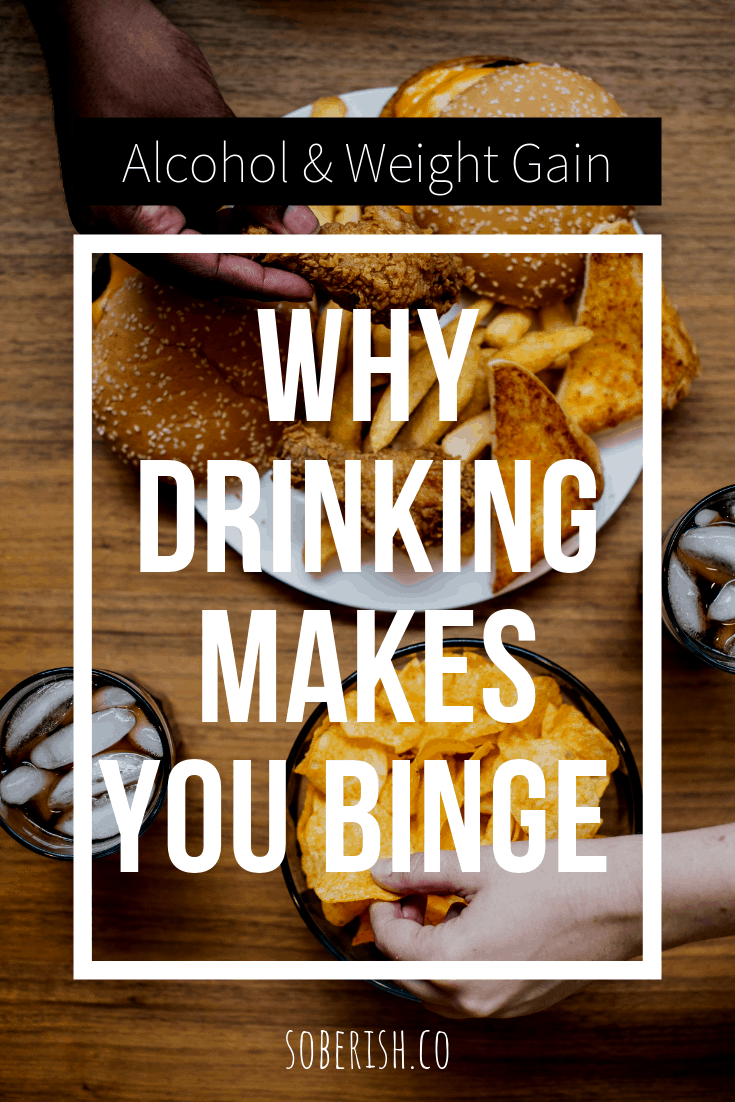 junk food with title why drinking makes you binge