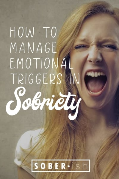 woman screaming with title how to manage emotional triggers in sobriety