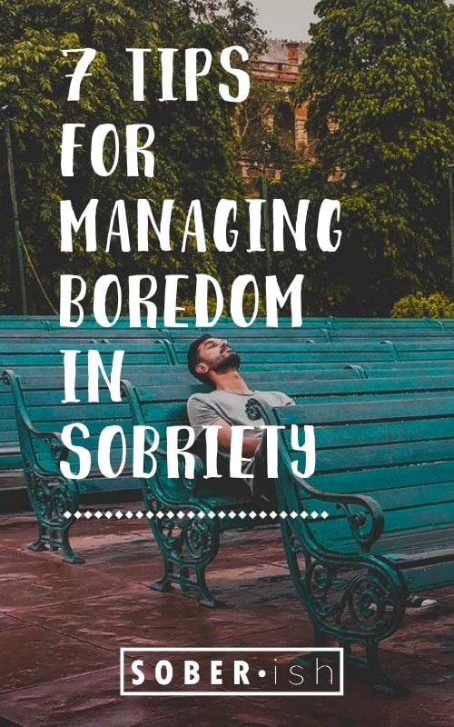 bored man on bench with title tips for managing boredom in sobriety